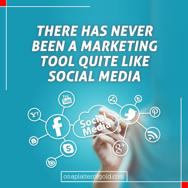 There has never been a marketing tool quite like social media
